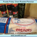 foodie friday oven roasted parsnips