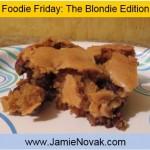 foodie friday blondie social